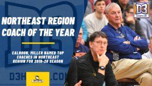 Calhoun, Miller Named Northeast Region Coach Of The Year
